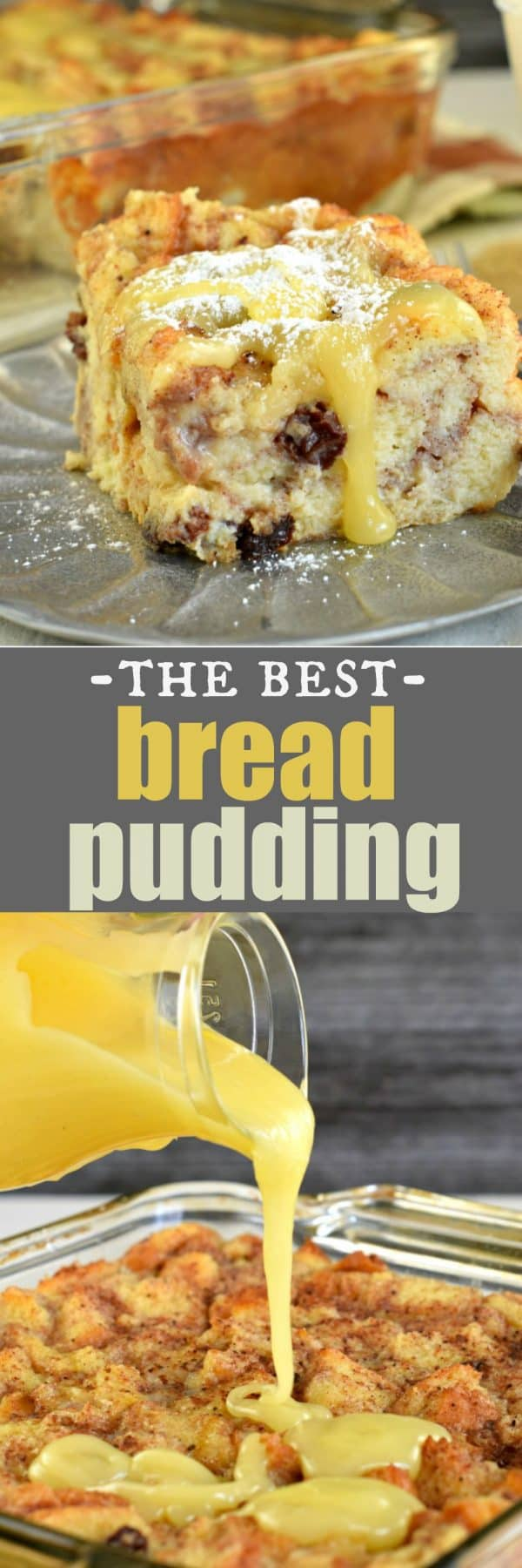 Old fashioned dessert with a sweet custard texture, my Dad's Bread Pudding with Lemon Sauce is irresistible!