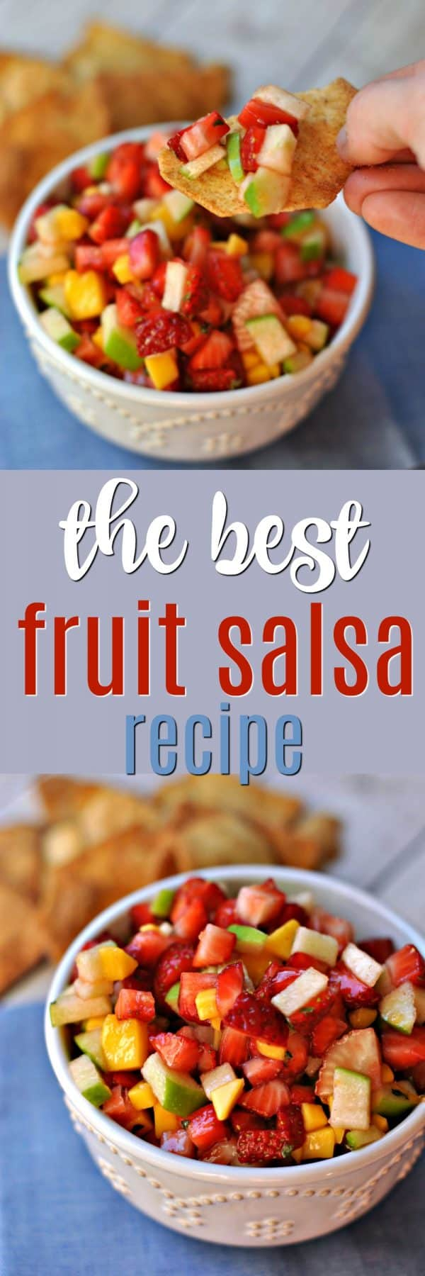 This Fruit Salsa is delicious and so easy to make! Serve this fruit salsa with homemade cinnamon chips for the perfect snack, dessert, or as an appetizer to your next summer party or picnic!