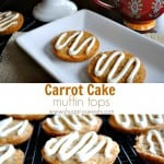 Carrot Cake Muffin Tops with Cream Cheese Frosting
