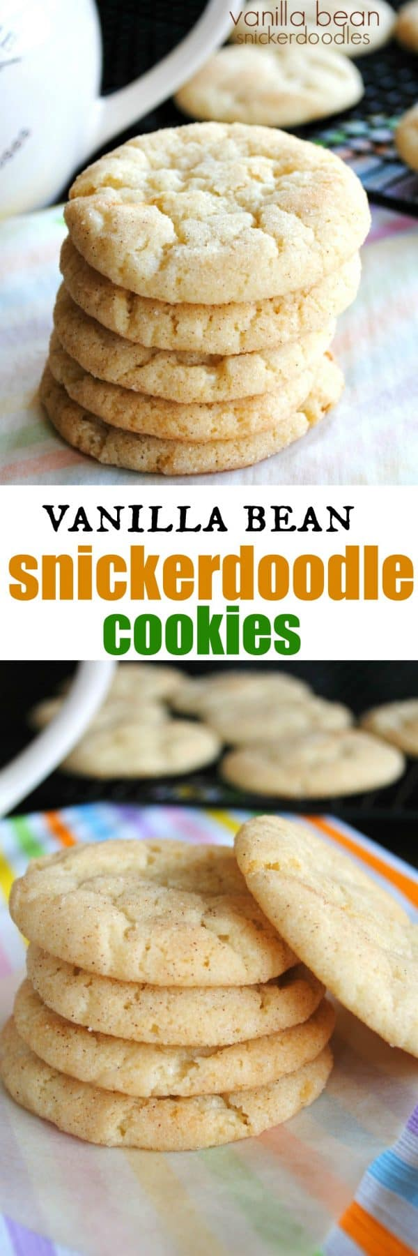Soft and chewy, these Vanilla Bean Snickerdoodles are a family favorite. Cookies packed with flavor!