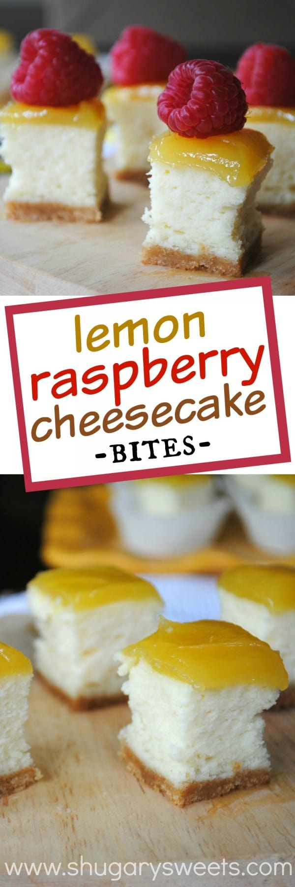 Lemon Cheesecake Bites with lemon curd on top! Add some fresh raspberries for a pop of color and flavor!