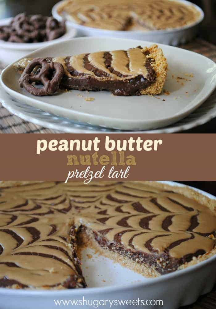 Peanut Butter Nutella and Pretzel Crust Tart: delicious layered treat!