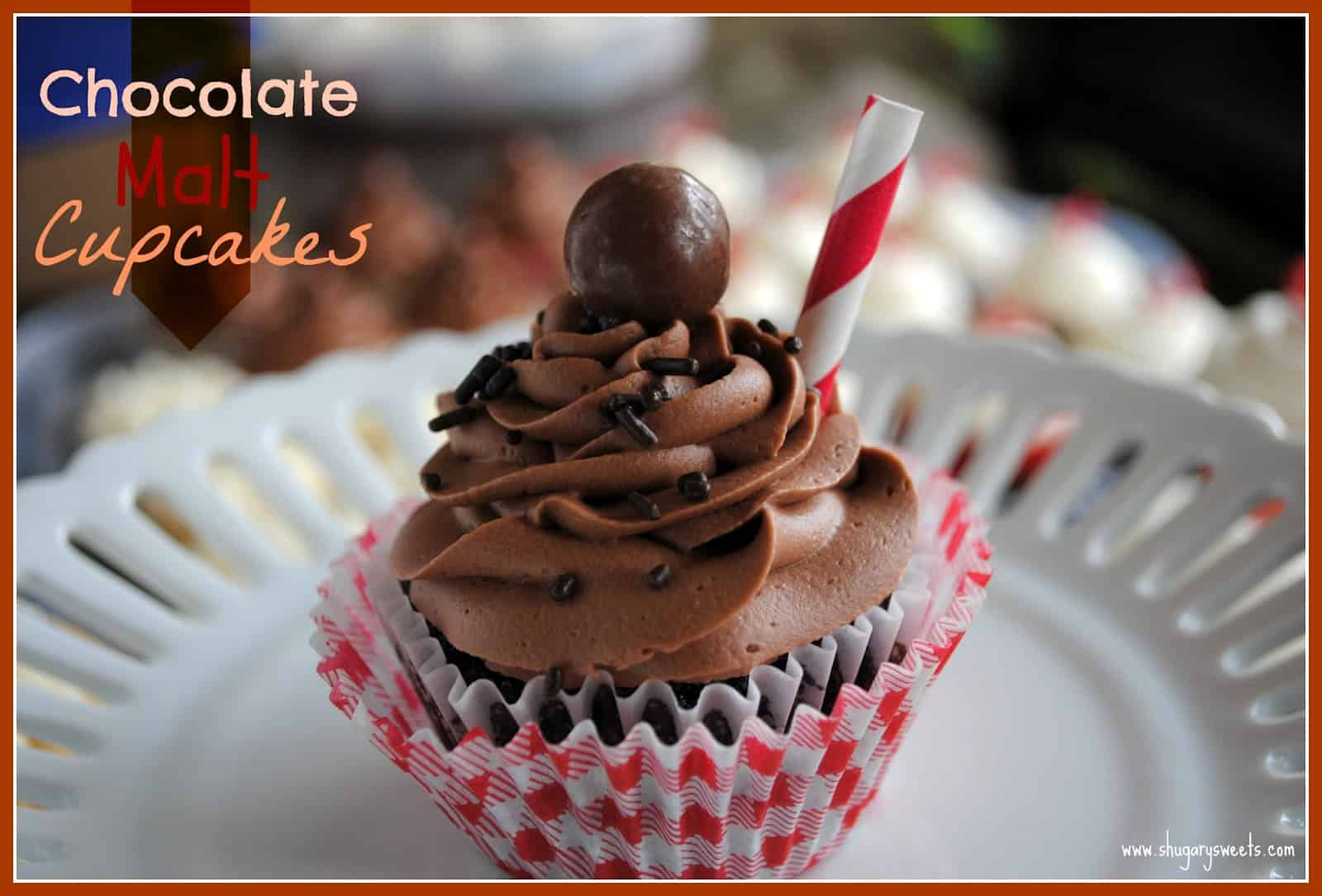 Chocolate Malt Cupcakes and my Anniversary - Shugary Sweets