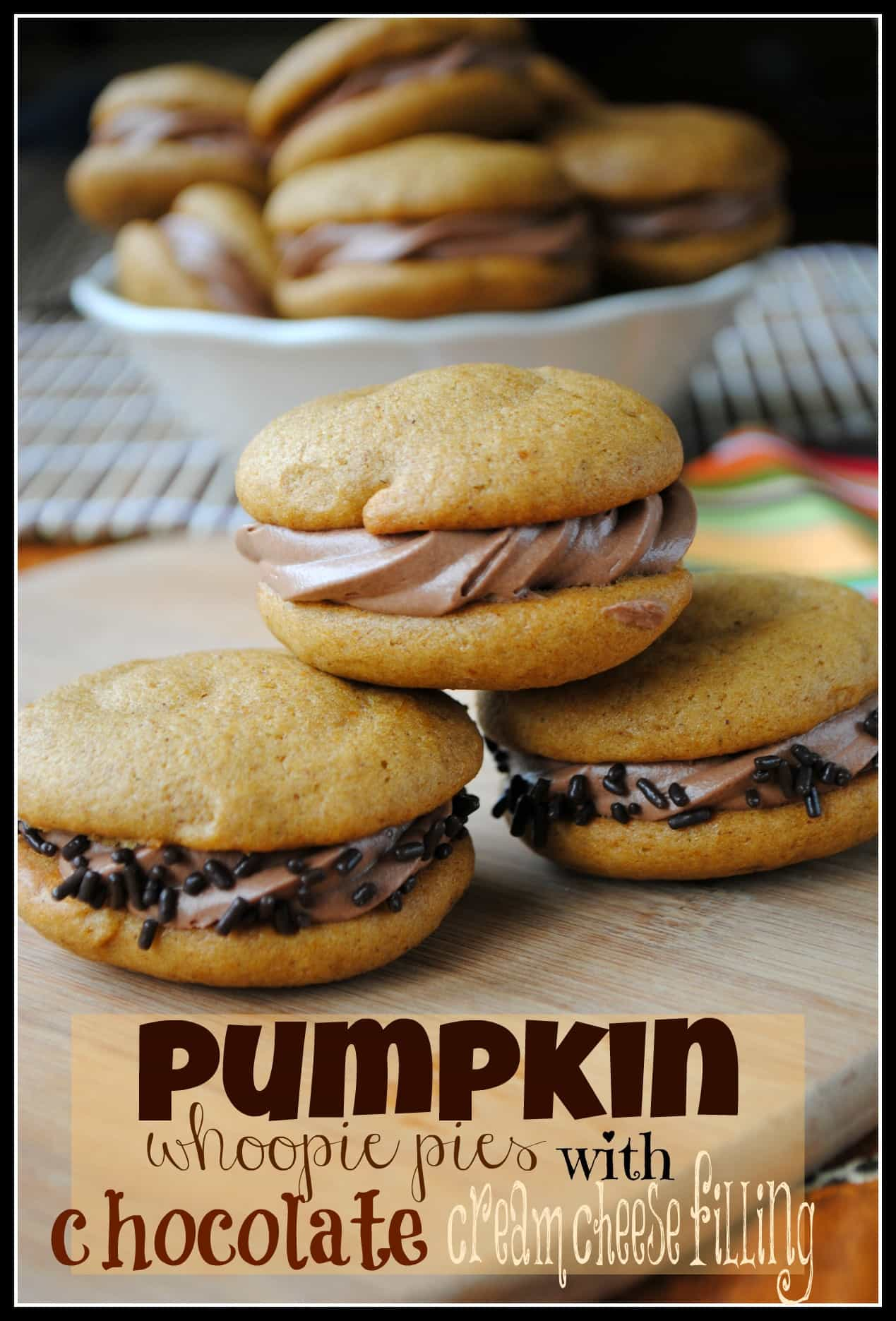 Pumpkin Whoopie Pies with Chocolate Cream Cheese Filling- so moist and ...
