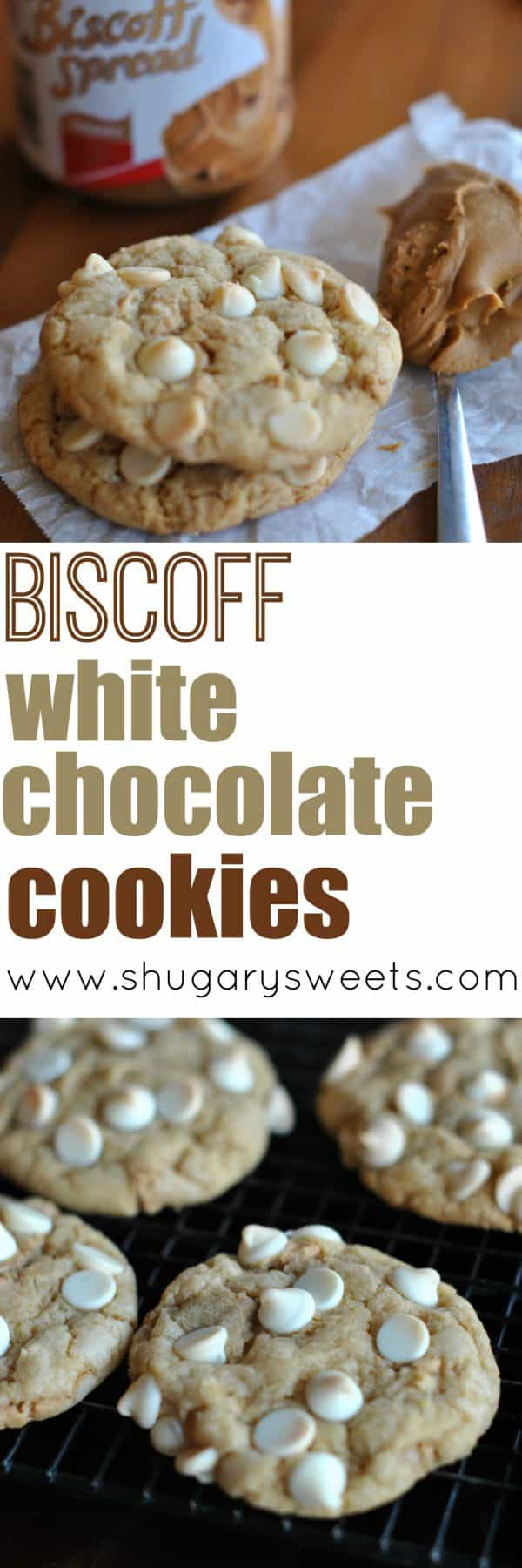"""Sweet and Soft Cookies with white chocolate and homemade Biscoff """"morsels."""" You will LOVE the flavor of these little bits of Biscoff!"""