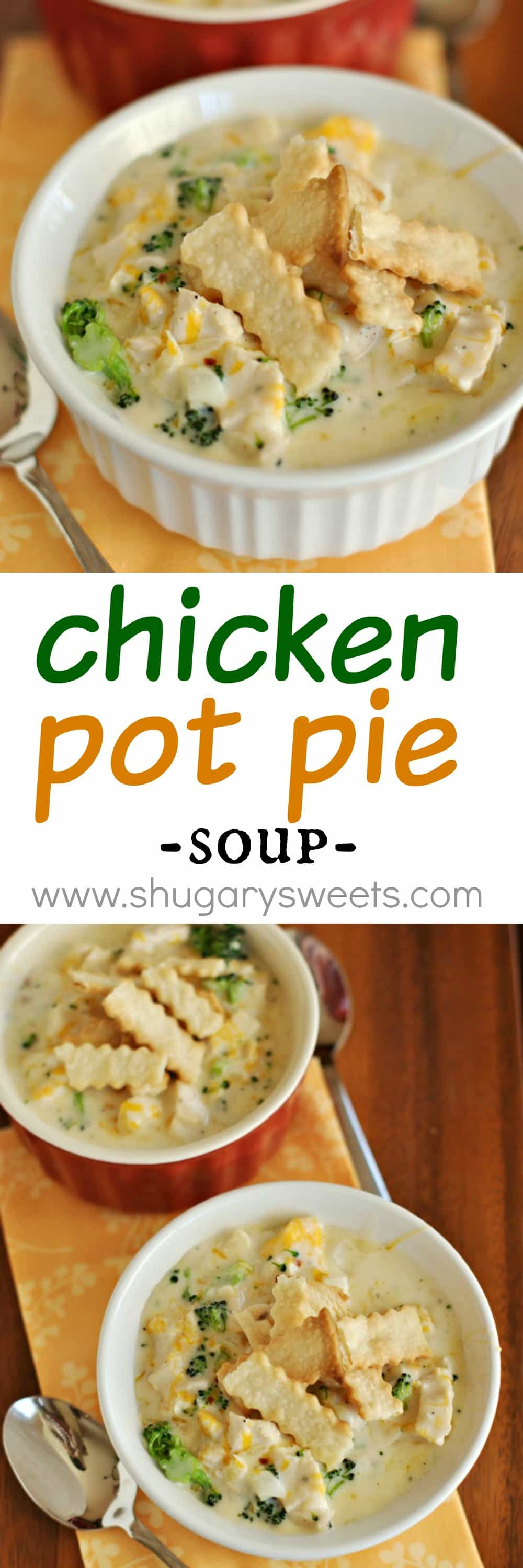Chicken pot pie soup shugary sweets chicken pot pie soup recipe a delicious soup that is on your table in 30 forumfinder Choice Image
