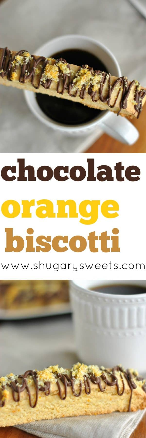 Chocolate Orange Biscotti recipe. Packed with flavor and perfect in a hot cup of coffee