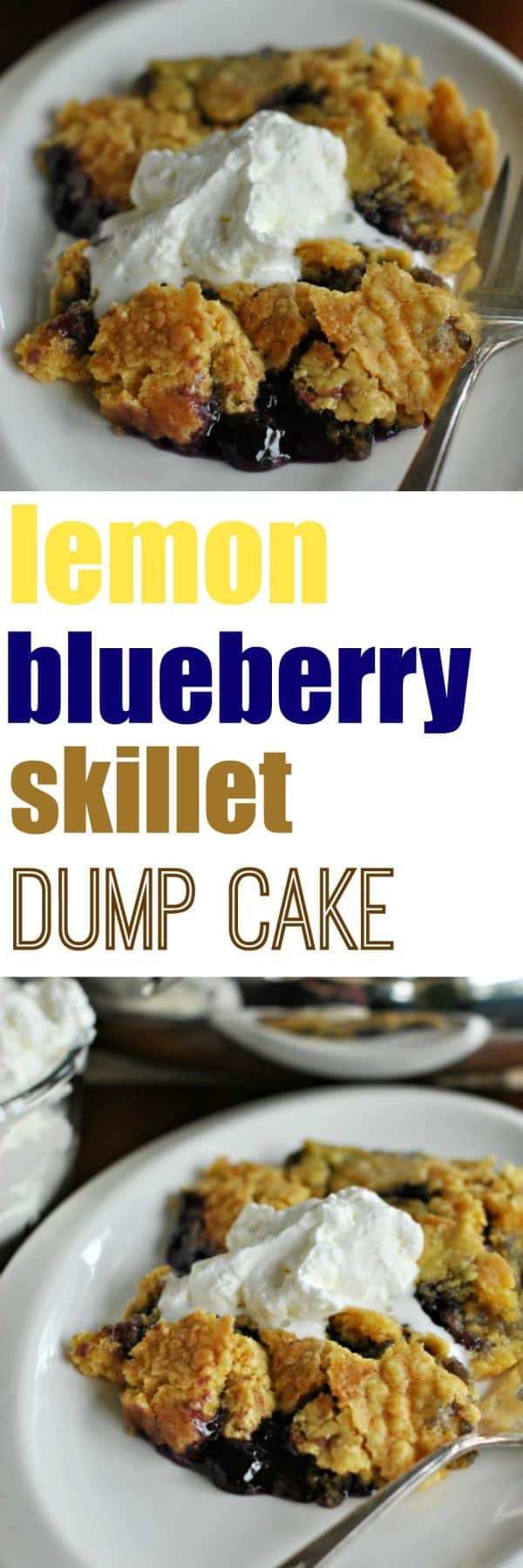 Lemon Blueberry Skillet Dump Cake with Almond Whipped Cream: easy, no mess recipe with pantry ingredients!