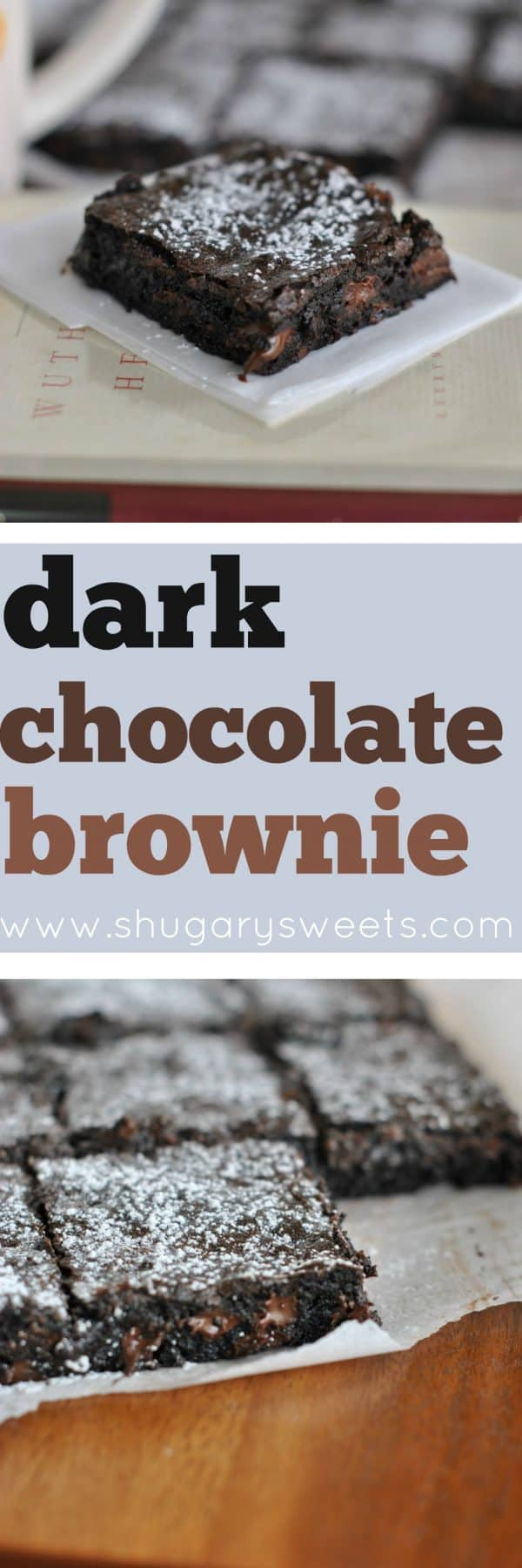 Rich, fudgy Dark Chocolate Brownies. Simple. From Scratch. And Perfect.
