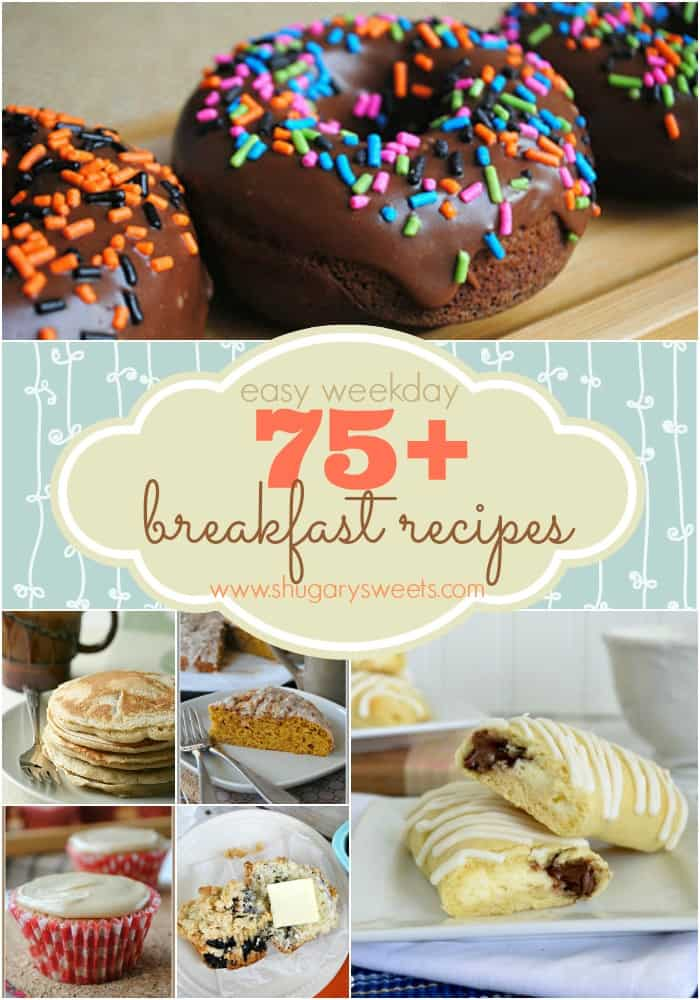 75+ breakfast recipe ideas from donuts to muffins, eggs, pancakes and waffles. You're sure to find something you love!