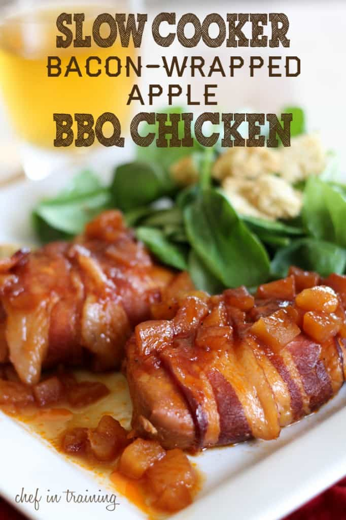 Bacon Wrapped Apple BBQ Chicken from Chef in Training