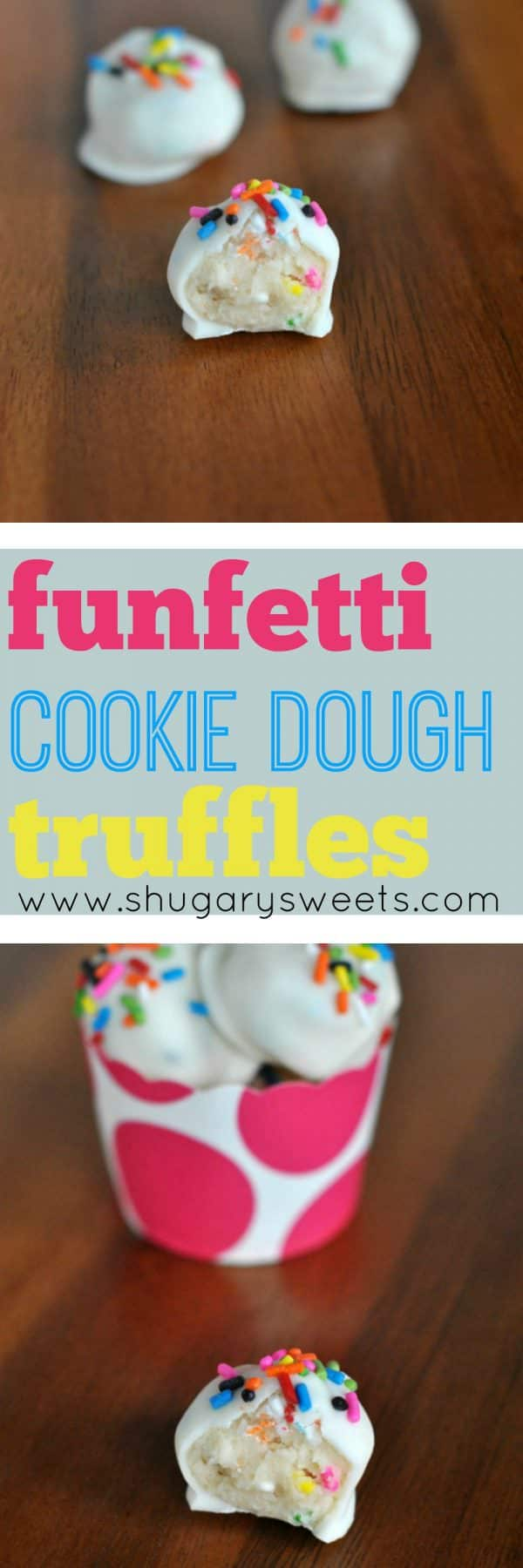 Funfetti Cookie dough in a truffle. It doesn't get much better!