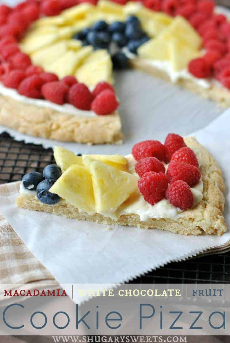 Macadamia Nut Cookie PIzza with Fruit: soft and chewy macadamia cookie ...
