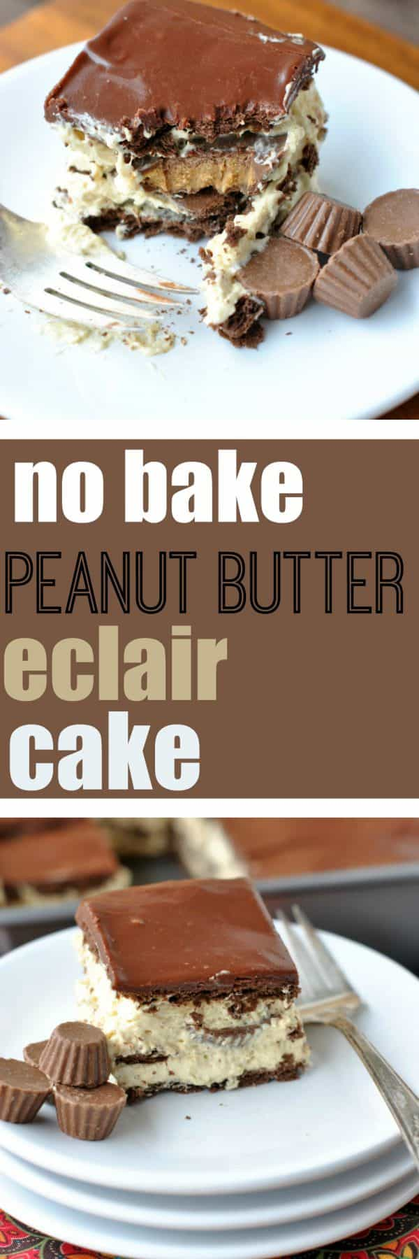 No Bake Peanut Butter Eclair Cake - Shugary Sweets