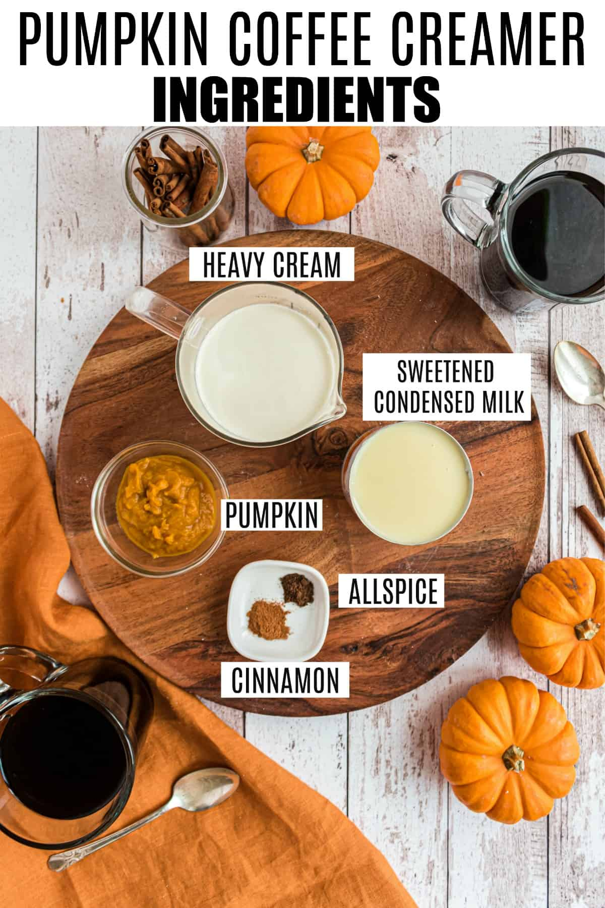 Ingredients needed to make homemade pumpkin spice creamer.