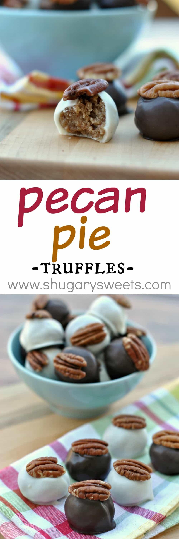 Pecan Pie Truffles: delicious bites of pecan pie in a chocolate ...
