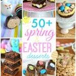 50+ Easter Desserts