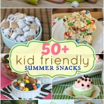 50+ Kid Friendly Summer Snacks