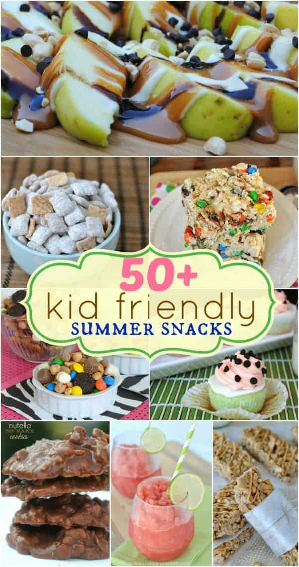 50+ Kid friendly summer snacks: a great list of delicious treats for kids (and adults!!)