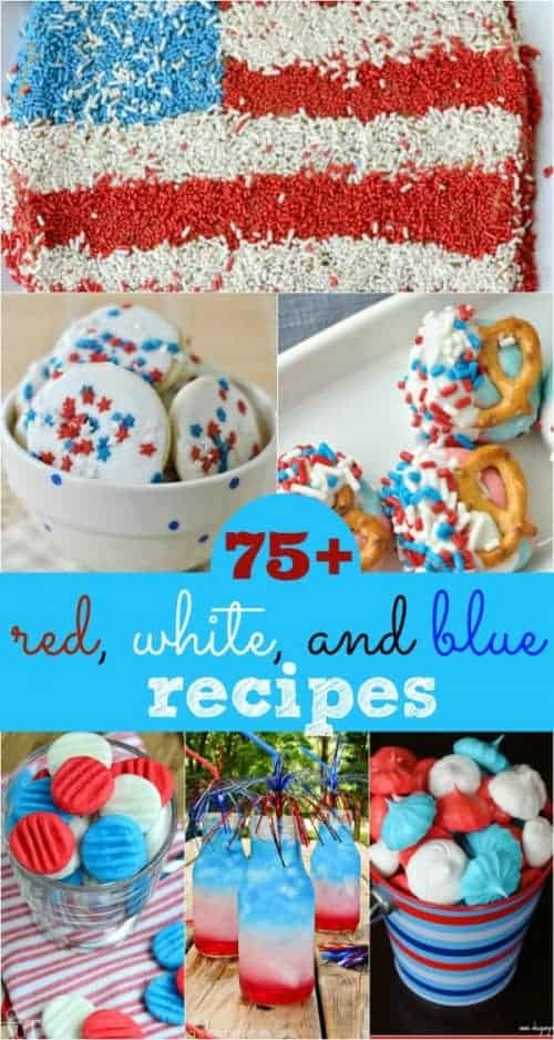 75+ delicious Red, White, and Blue treats for the holidays! Find something for adults and kids to enjoy!