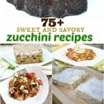 75+ Zucchini Recipes
