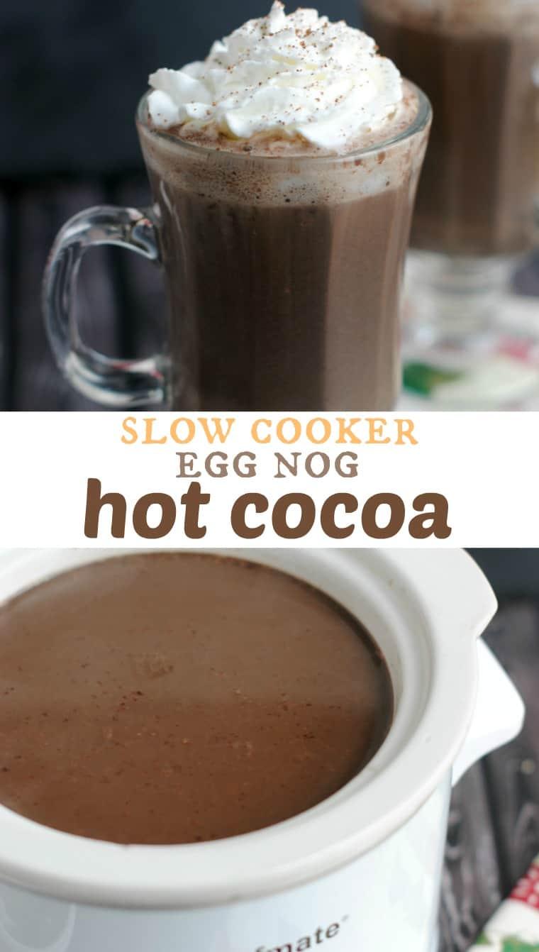 Slow Cooker Egg Nog Hot Cocoa - Shugary Sweets