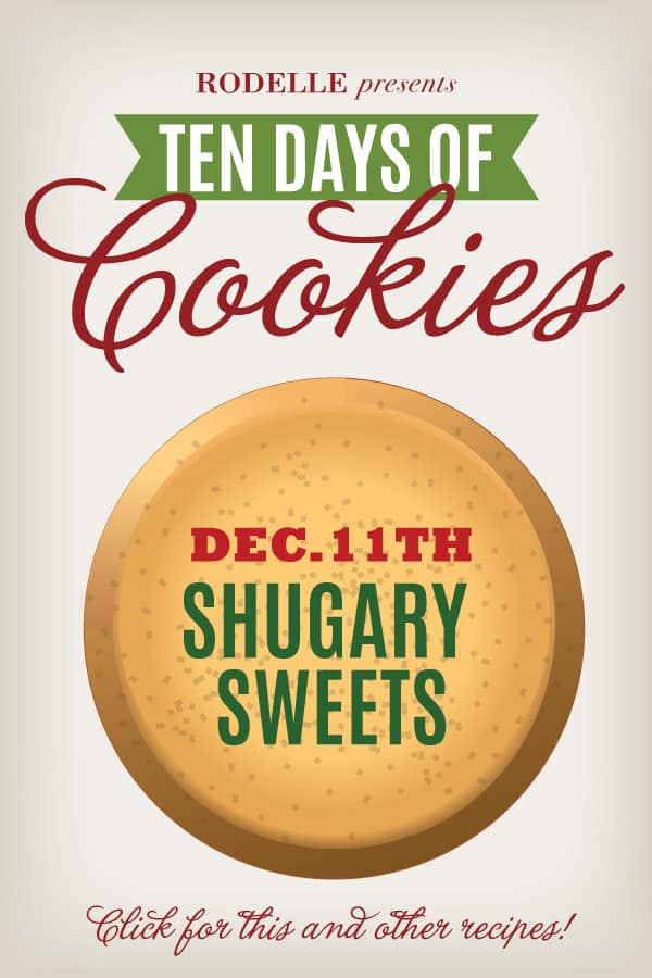 Ten Days of Cookies with Rodelle and Shugary Sweets