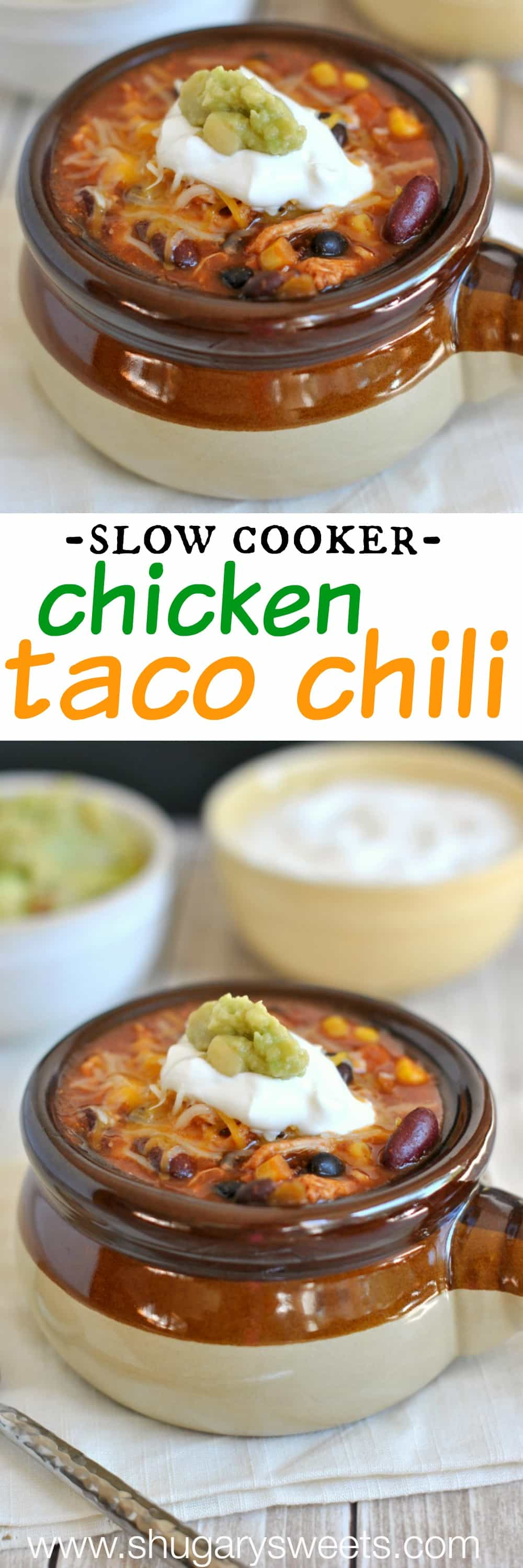 Slow Cooker Chicken Taco Chili: best comfort food and it's made in the ...