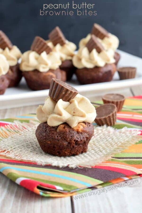 Peanut Butter Brownie Bites: make these little bites in a mini-muffin pan, filled with pb morsels, topped with peanut butter frosting and a mini Reese's!