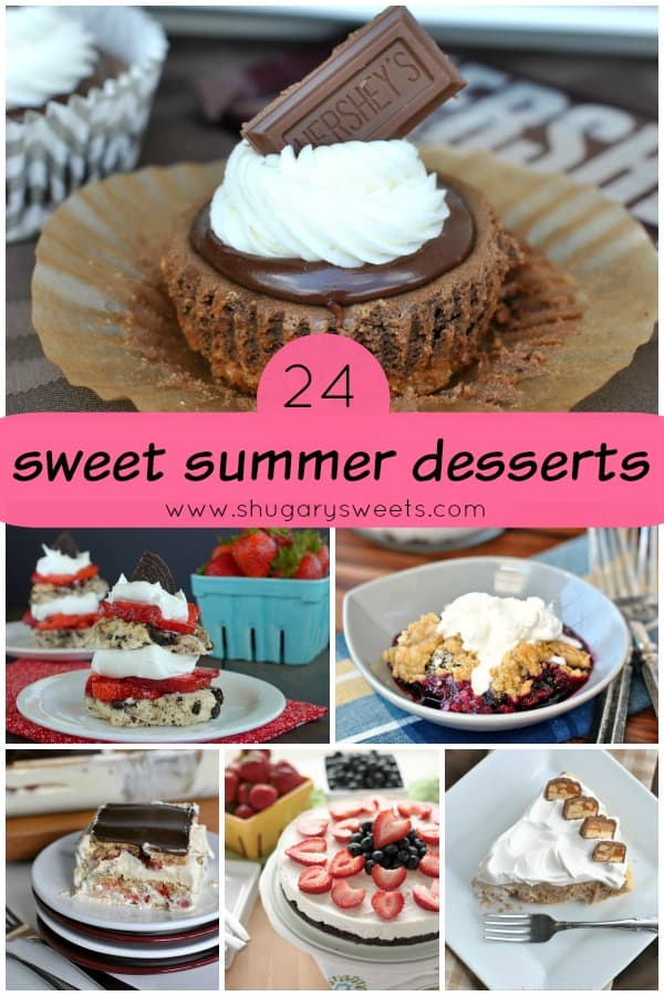 24 Sweet Summer Desserts- come dive in to one of these mouthwatering treats!