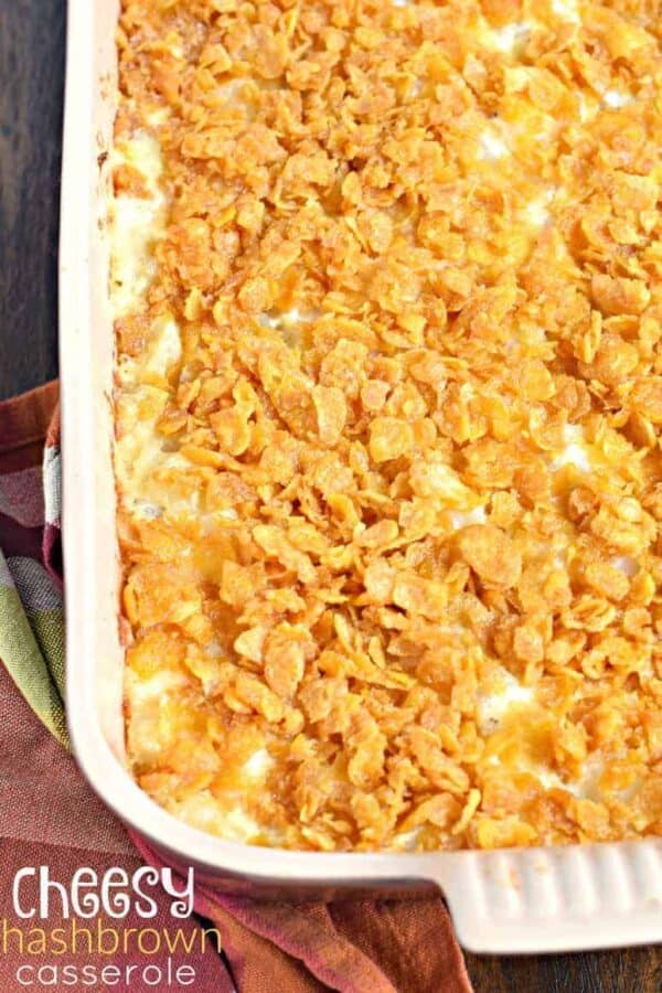 Cheesy Hashbrown Casserole in 13x9 with cornflakes