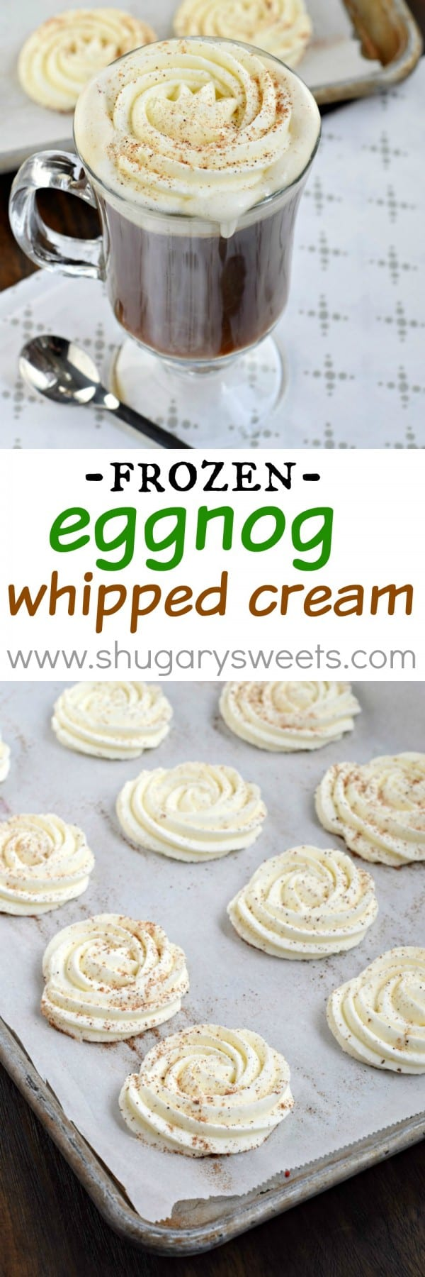 Whip up a batch of this delicious Frozen Eggnog Whipped Cream to add to your favorite hot beverage. Whether it's coffee, cocoa or eggnog, this delicious whipped cream is ready in the freezer!