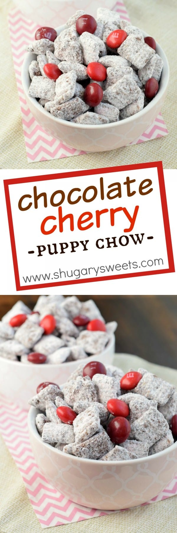 Chocolate Cherry Muddy Buddies (or Puppy Chow) recipe is a fun, sweet snack idea for Valentine's Day! Add some cherry flavored M&M'S too!