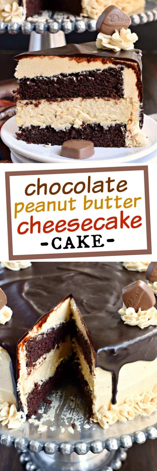 Chocolate Peanut Butter Cheesecake Cake with DOVE Chocolate - Shugary ...