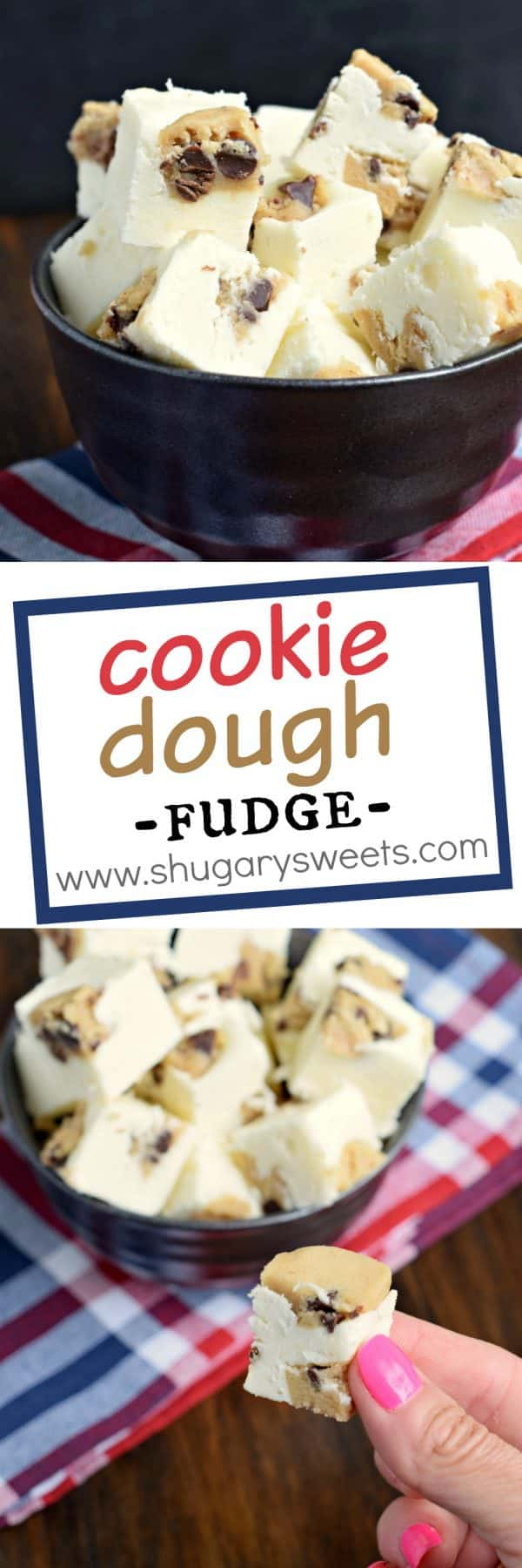 Easy and delicious, White Chocolate Cookie Dough Fudge is the dessert you've been waiting for! Packed with chunks of cookie dough, what's not to love?
