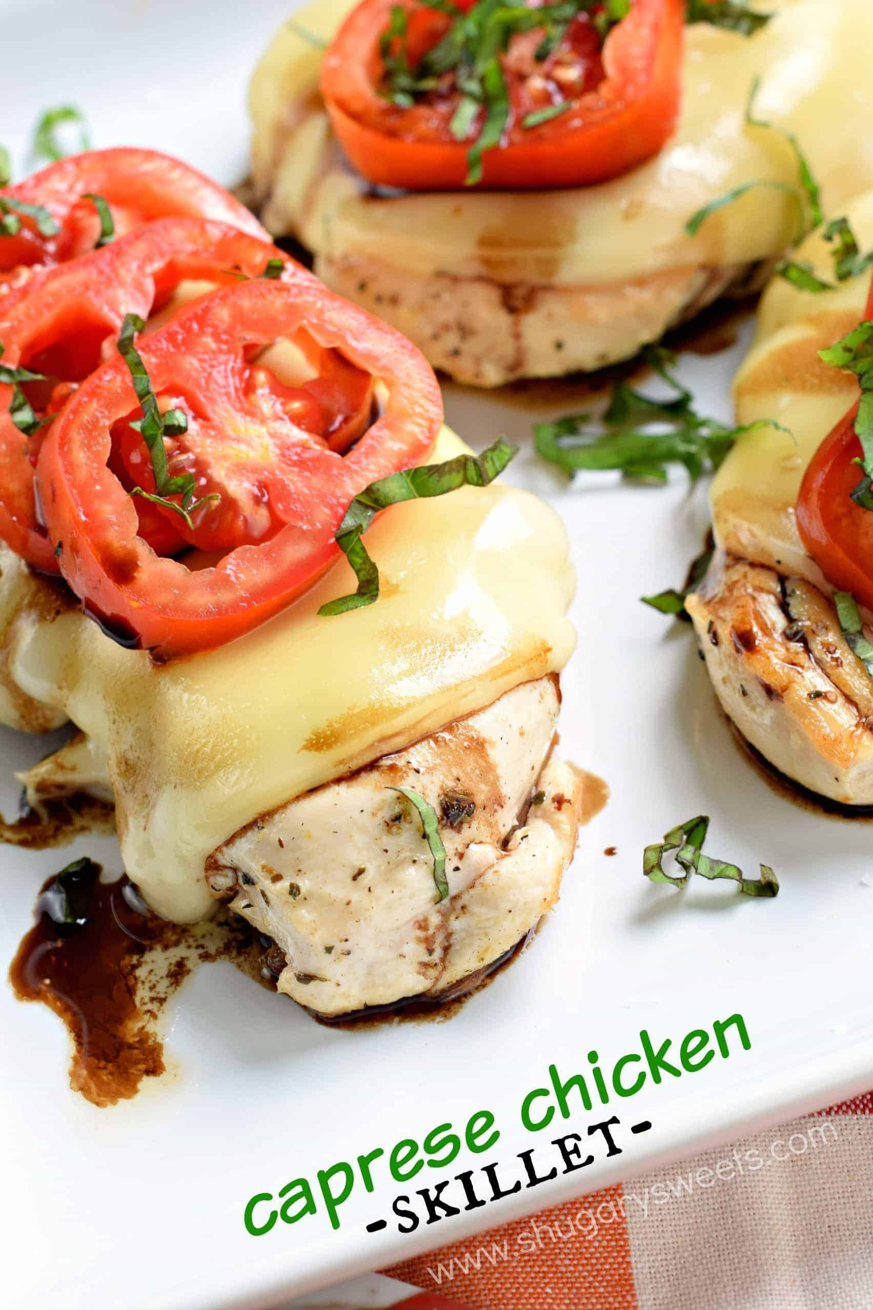 Caprese Chicken Skillet - Shugary Sweets