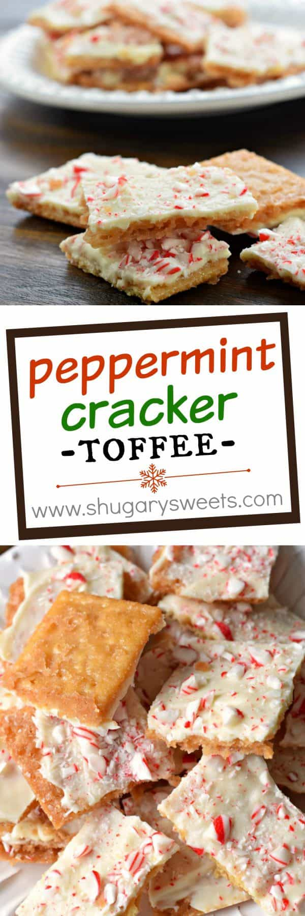 This Peppermint Cracker Toffee is ridiculously easy and delicious. Crisp, buttery toffee topped with white chocolate and peppermint candy!