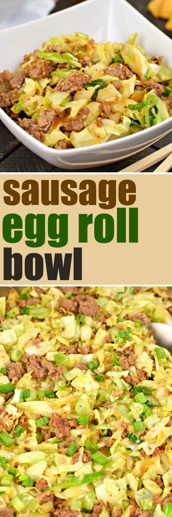 Sausage Egg Roll Skillet #lowcarb #dinnerrecipes #chinesetakeout #eggroll #onepot