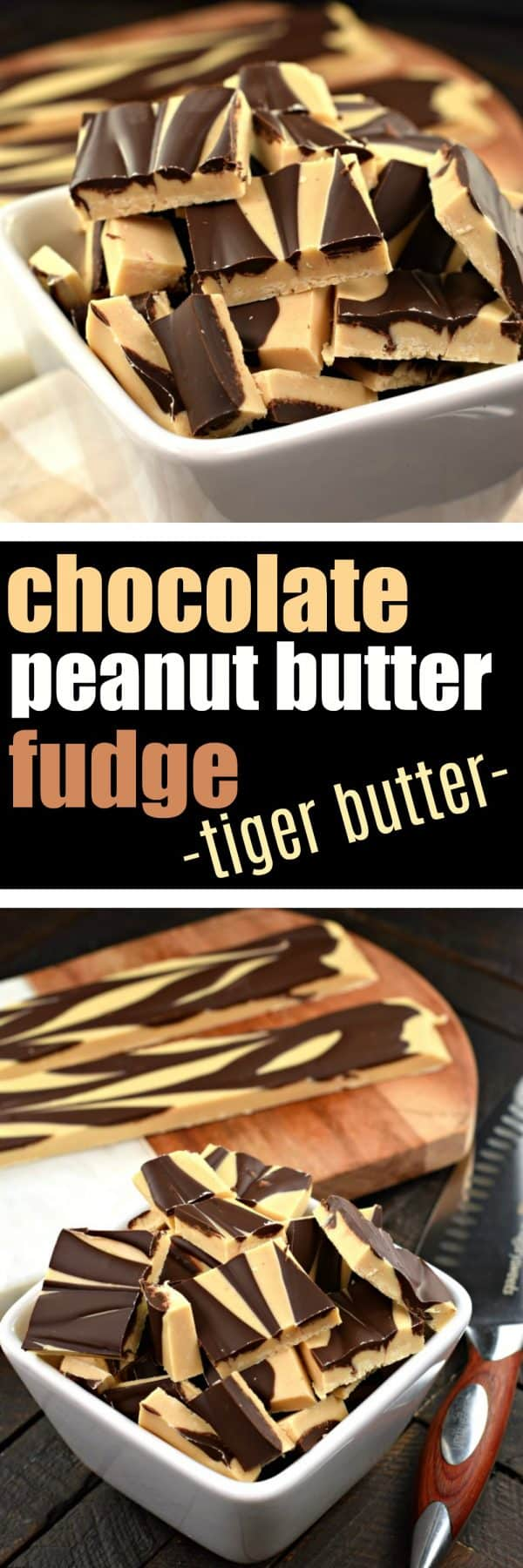 chocolate peanut butter fudge, chocolate, peanut butter, fudge, candy, white chocolate, tiger butter, homemade, swirls