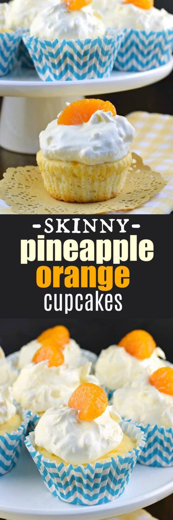 Skinny Orange Pineapple Cupcakes. Less than 75 calories per cupcake, aka pig pickin cupcakes!