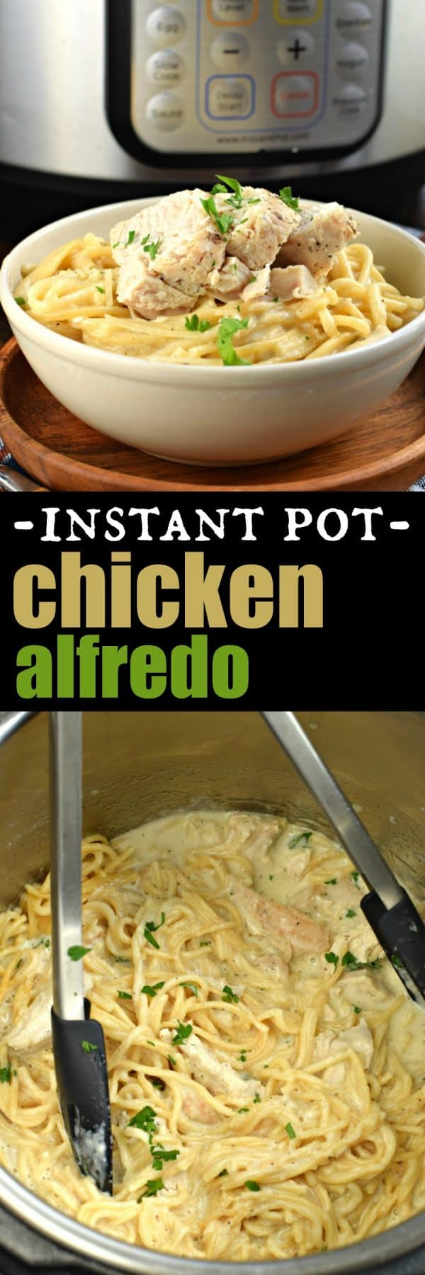 The BEST Instant Pot Chicken Alfredo recipe with a skinny version too! #pressurecooker #dinner #30minutemeals