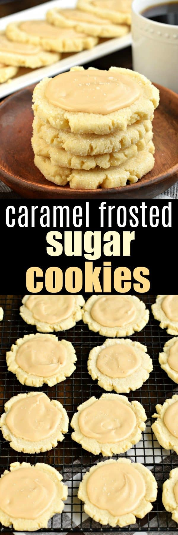 These Caramel Frosted Sugar Cookies are irresistible. Chewy sugar cookies with a no-chill dough topped with a sweet and salty caramel frosting! #sugarcookies #caramel #cookies