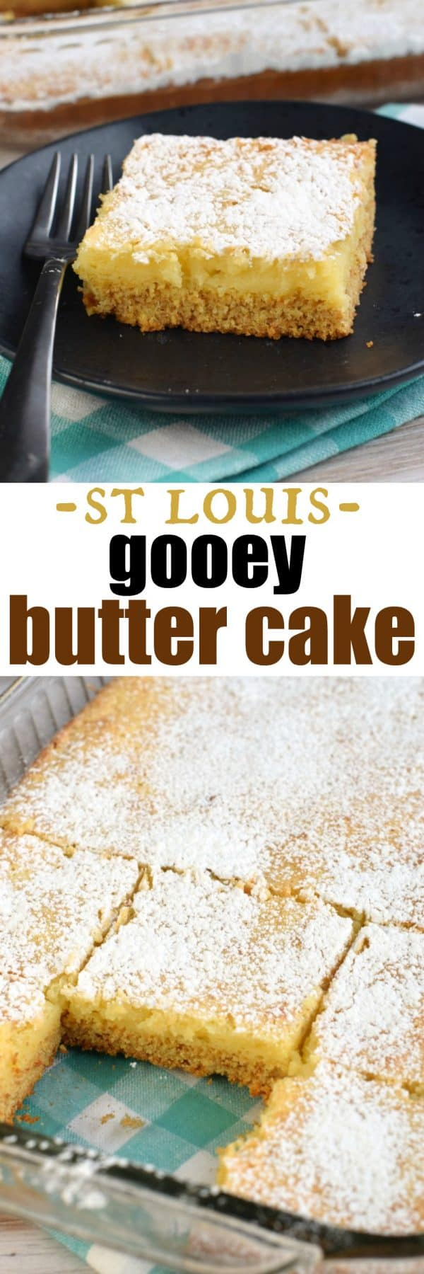 Gooey Butter Cake recipe. Chewy butter cake crust with a delicious gooey filling