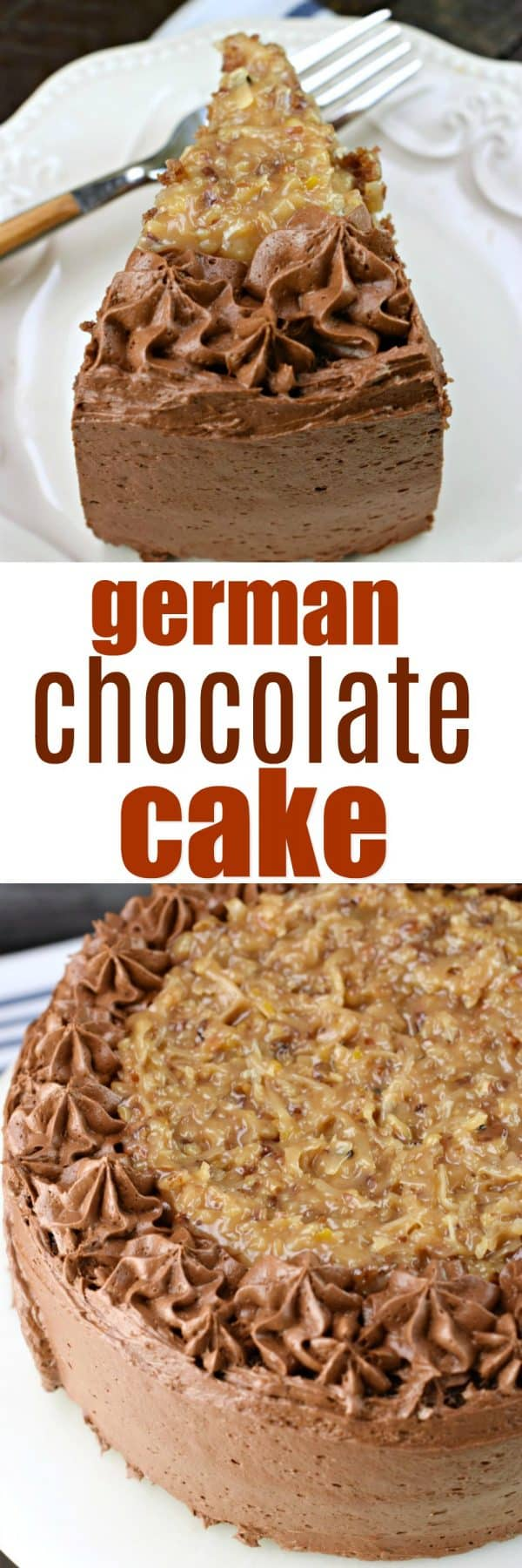 This German Chocolate Cake recipe, from scratch, is decadent and sweet with the rich chocolate cake layers topped with coconut pecan frosting! Add some chocolate buttercream frosting to put this cake recipe over the top!