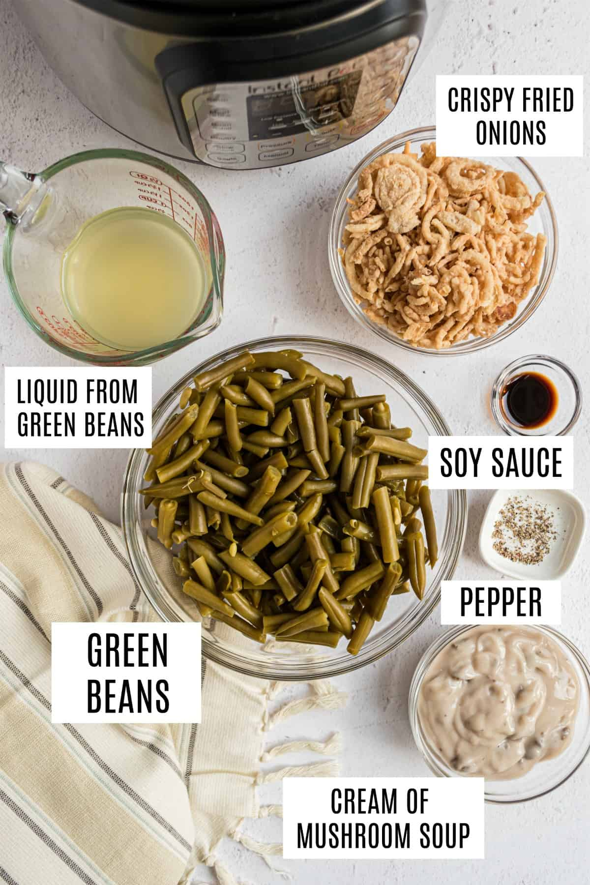 Ingredients to make green bean casserole in the pressure cooker.
