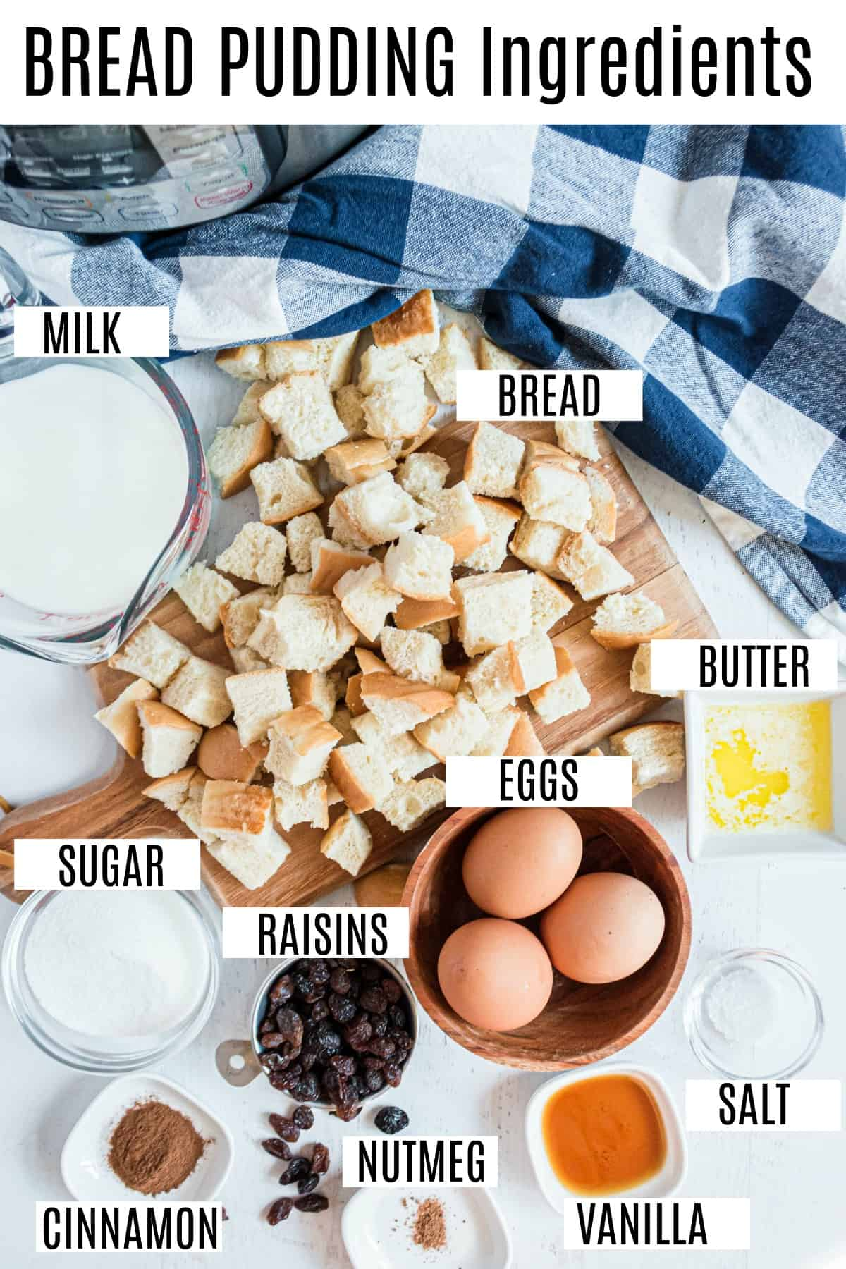 Ingredients needed for bread pudding including day old bread and eggs.